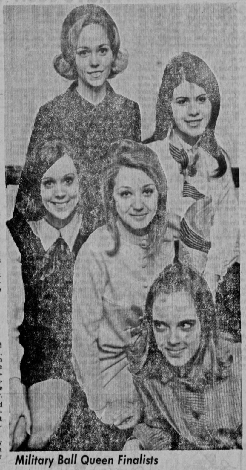 "Photo from a 1969 newspaper captioned ""Military Ball Queen Finalists."" Four smiling young women and a woman looking deviously to the side."