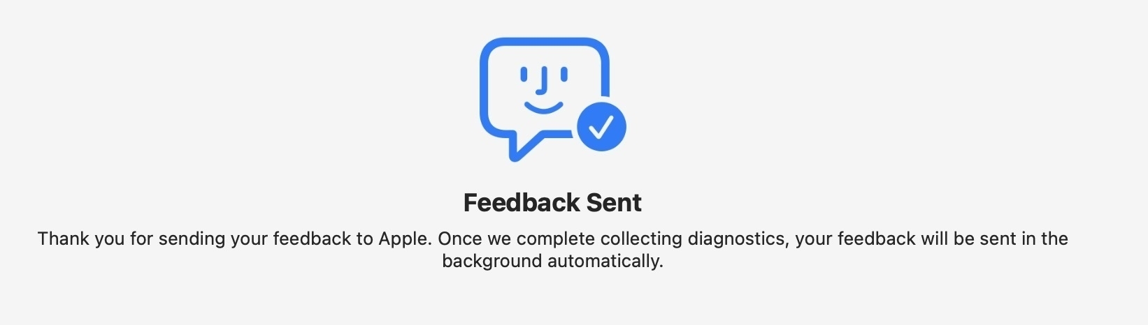 """Screenshot of """"Feedback Sent"""" confirmation indicating it will be submitted when the system diagnostics are complete."""