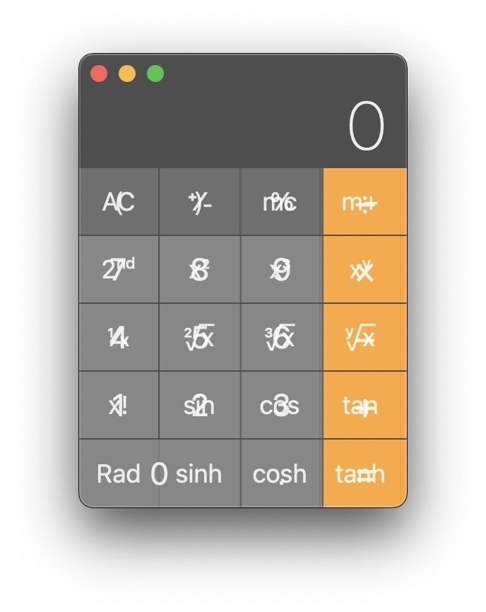 Screenshot of Apple's Mac Calculator app exhibiting a bug wherein all the keys of the calculator have multiple labels overlaying one another in a nonsencial way.